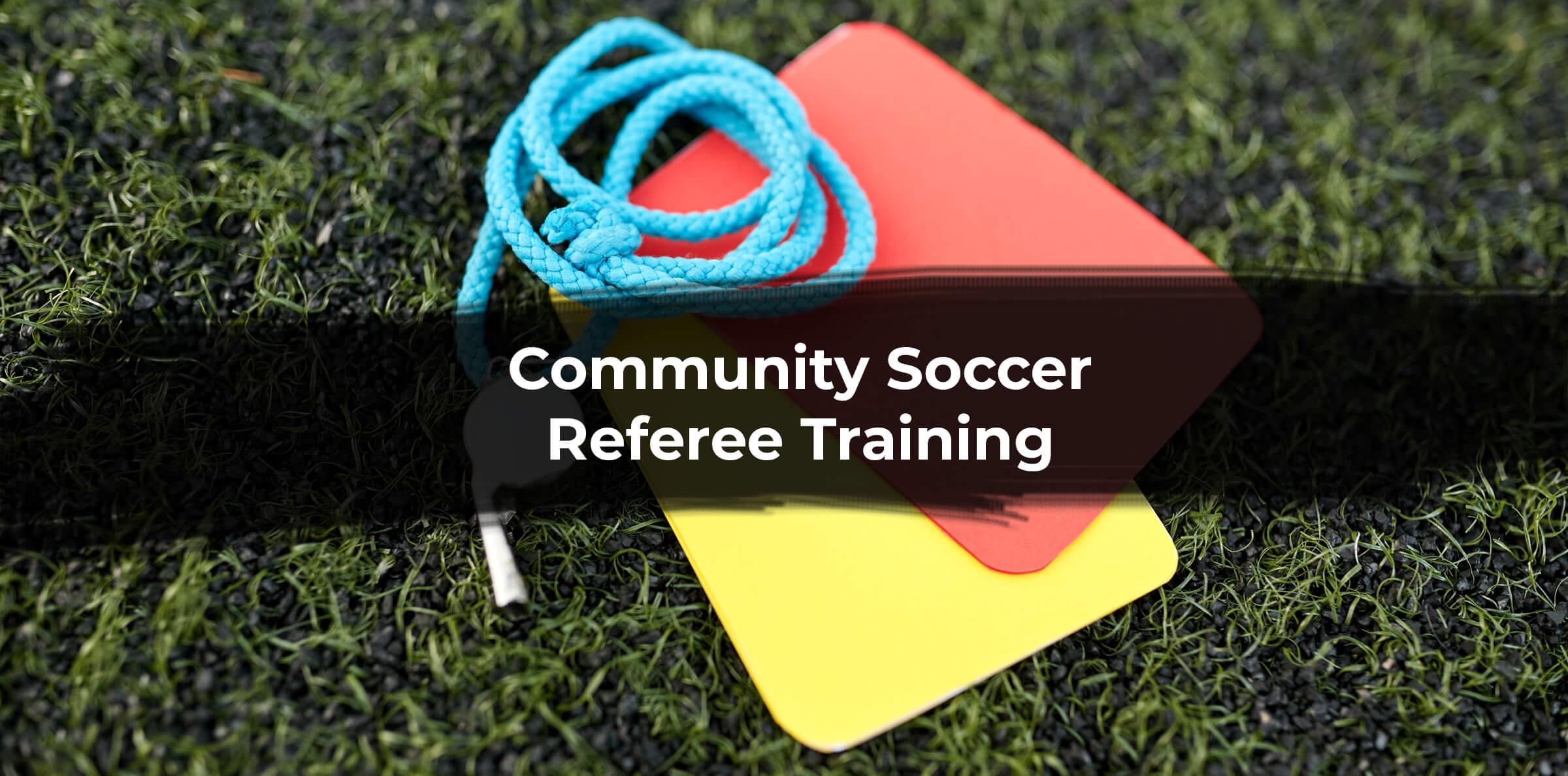 Community Referee Training Video Now Available